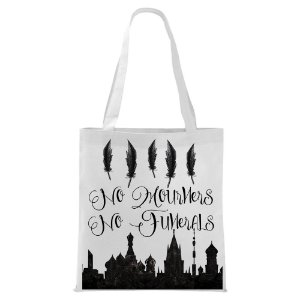 Ecobag - Six of Crows - no mourners no Funerals
