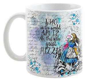 Caneca - Alice no país das Maravilhas - Who in the World am I?