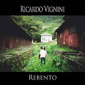 CD Rebento - Ricardo Vignini