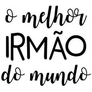 TRANSFER  PARA BALÃO  - O MELHOR IRMÃO DO MUNDO - PRETO  G - COM 01 UNIDADE - CROMUS BALLONS