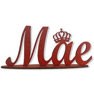 DECORAÇÃO MDF - DIA DAS MÃES - MÃE COM COROA MDF - 12 X 26 CM - VERMELHO - MAKE FESTAS
