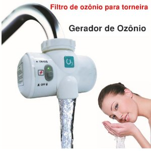 Filtro Gerador de Ozônio de torneira