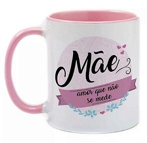 Caneca Dia das Mães - Amor Que Não Se Mede