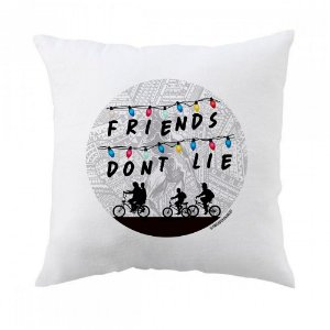 Almofada Stranger Things - Friends Don't Lie
