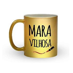 Caneca Frases - MARAVILHOSA