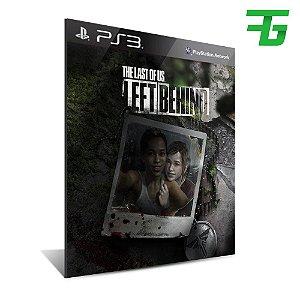 Dlc Left Behind The Last Of Us -Mídia Digital - Playstation 3