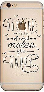 Capinha para celular Do What Make You Happy