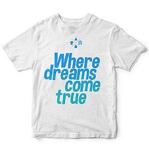 Camiseta Disney where dreams come true