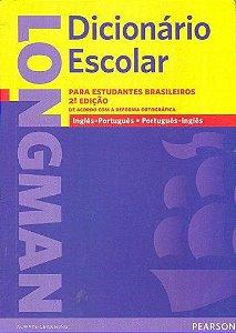 DICIONÁRIO ESCOLAR LONGMAN PARA ESTUDANTES BRASILEIROS SEGUNDA EDIÇÃO- ING/PORT- PORT/ING