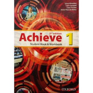ACHIEVE 1 - STUDENT BOOK AND WORKBOOK- LEVEL 1- 2ª EDIÇÃO