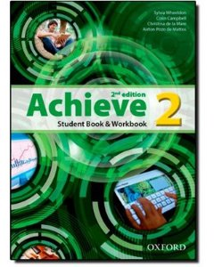 ACHIEVE 2- STUDENT BOOK AND WORKBOOK- LEVEL 2 - 2ª EDIÇÃO