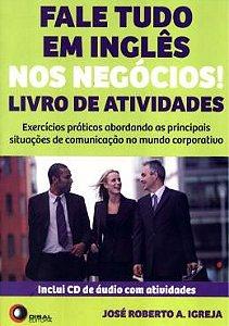FALE TUDO EM INGLES NOS NEGOCIOS! - LIVRO DE ATIVIDADES