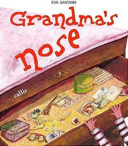 GRANDMA'S NOSE