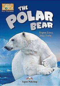 THE POLAR BEAR- CLIL READER WITH DIGITAL PLATFORM APP