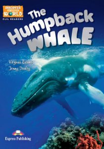 THE HUMPBACK WHALE- CLIL READER WITH DIGITAL PLATFORM APP