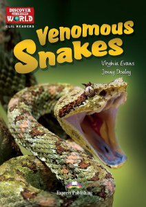 THE VENOMOUS SNAKES- CLIL READER WITH DIGITAL PLATFORM APP