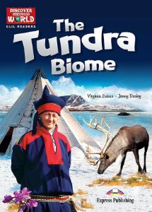 THE TUNDRA BIOME- CLIL READER WITH DIGITAL PLATFORM APP