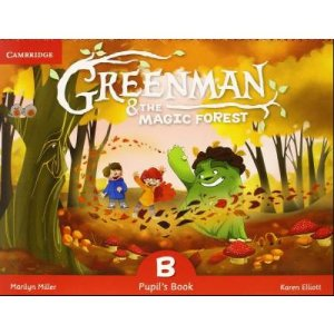GREENMAN AND THE MAGIC FOREST B- PUPIL'S BOOK WITH STICKERS AND POP OUTS