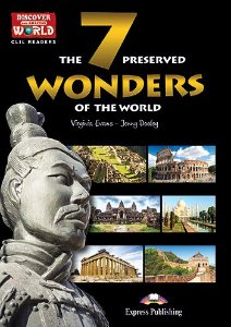 THE 7 PRESERVED WONDERS OF THE WORLD - CLIL READER WITH DIGITAL PLATFORM APP