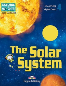 THE SOLAR SYSTEM - CLIL READER WITH  DIGITAL PLATFORM APP