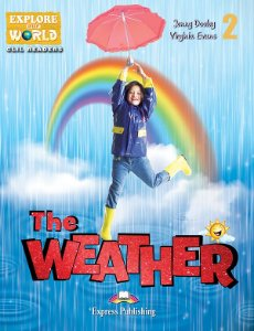 THE WEATHER- CLIL READER WITH DIGITAL PLATFORM APP