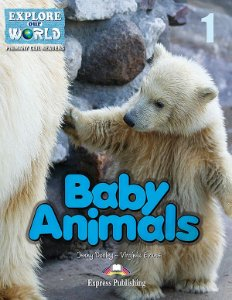 BABY ANIMALS- CLIL READER WITH DIGITAL PLATFORM APP