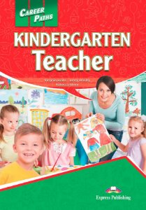 CAREER  PATHS KINDERGARTEN TEACHER - STUDENT'S BOOK WITH  DIGIBOOK APP