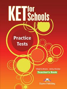 KET FOR SCHOOLS PRACTICE TESTS- TEACHER'S PACK