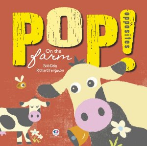 ON THE FARM - POP! OPPOSITES