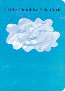 LITTLE CLOUD BY ERIC CARLE SCHOLASTIC