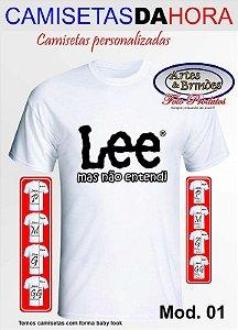 Camisetas da hora Clique para ver outros modelos.