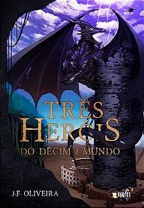 PRÉ-VENDA - Três Heróis