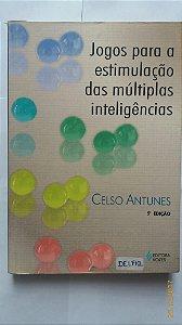 Jogos para a estimulação das Múltiplas inteligências / Celso Antunes/ Frete Grátis