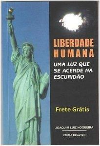 Liberdade Humana: Uma Luz que se Acende na Escuridão