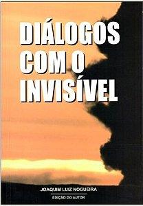 Diálogos com o invisível