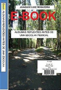 E-BOOK - ALGUMAS REFLEXÕES ANTES DE UMA ESCOLHA