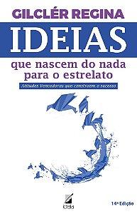 """Livro """"Ideias que nascem do nada para o estrelato"""""""