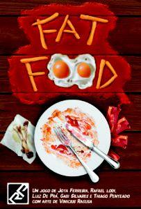 Pré Venda - Fat Food