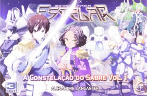 A Constelação do Sabre Vol. 1