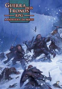 Guerra dos Tronos RPG: A Patrulha da Noite