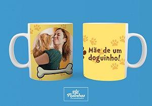 CANECA MÃE DE DOGUINHO