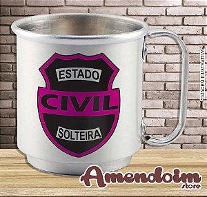 Caneca de Alumínio Estado Civil - SOLTEIRA