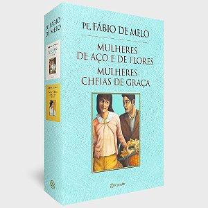Livro - Box Pe. Fabio de Melo - Mulheres de Aço e de Flores e Mulheres Cheias de Graça
