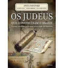 Livro - Os Judeus que  construíram o Brasil