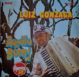Luiz Gonzaga - Aquilo Bom!
