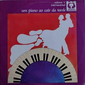 Um Piano as Cair da Tarde - Vol. V - Internacional