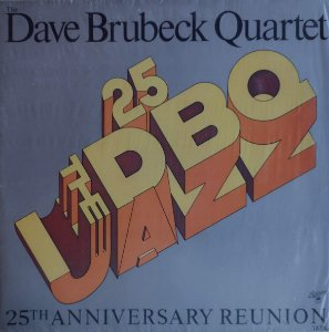 Dave Brubeck Quartet - 25th Anniversary Reunion