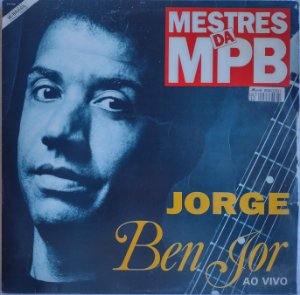 Jorge Ben Jor -Mestres da MPB