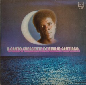 Emilio Santiago - O Canto Crescente de Emilio Santiago
