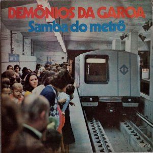 Demônios da Garoa - Samba do Metrô